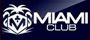 play Miami Club and Grail Maiden